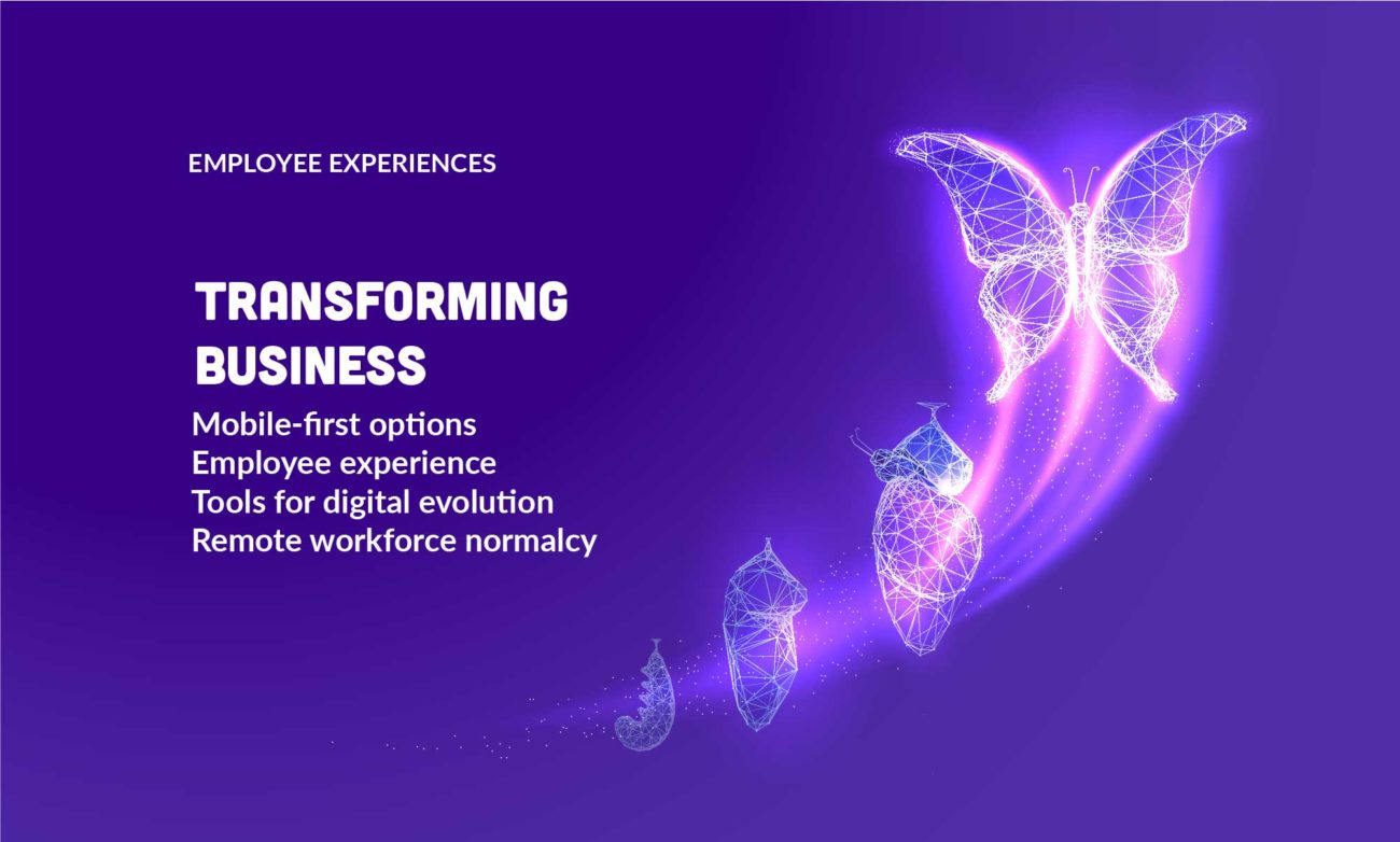 Transforming business with unforgettable employee experiences and mobile-first technology infographic.